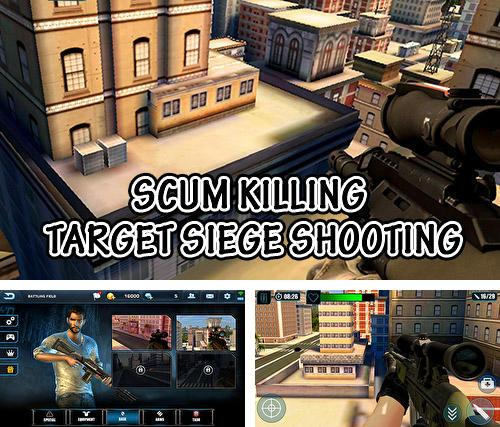 Scum killing: Target siege shooting game