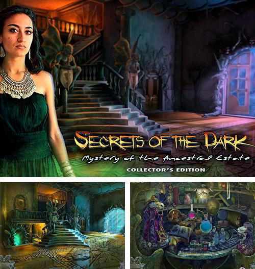 Secrets of the dark: The ancestral estate