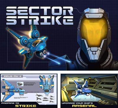 In addition to the game Chilean Miner for Android phones and tablets, you can also download Sector Strike for free.