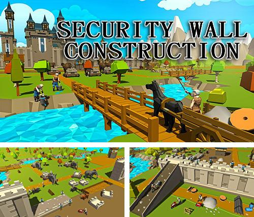 En plus du jeu Situation d'urgence pour téléphones et tablettes Android, vous pouvez aussi télécharger gratuitement Mur de défense: Construction , Security wall construction game.