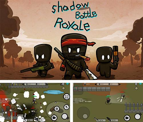 Shadow battle royale