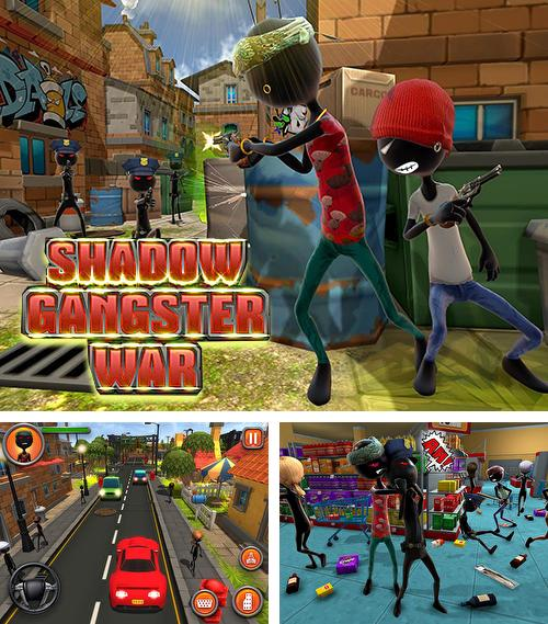 Shadow gangster war