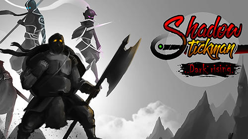 Shadow stickman: Dark rising. Ninja warriors обложка