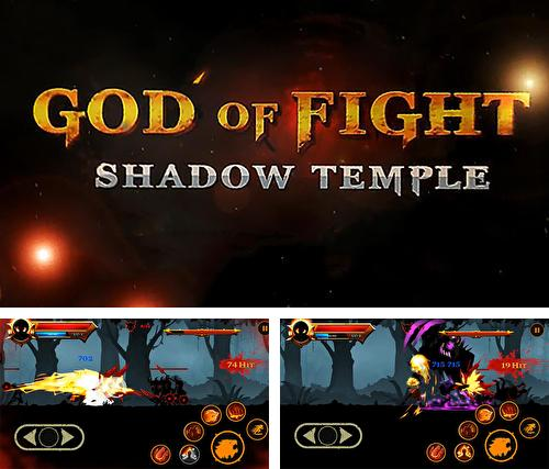 Shadow temple: God of fight