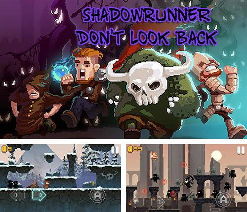 Shadowrunner: Don't look back