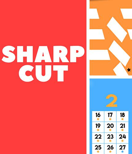 Sharp cut