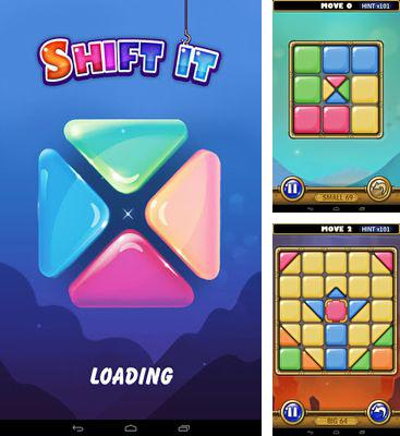 In addition to the game Galaxy Gladiator for Android phones and tablets, you can also download Shift It for free.