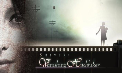 Shiver: The Vanishing Hitchhiker