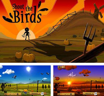 In addition to the game Headless for Android phones and tablets, you can also download Shoot the Birds for free.