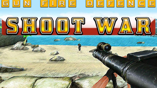 Shoot war: Gun fire defense обложка