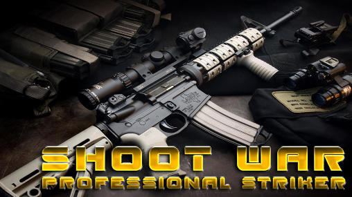 Shoot war: Professional striker