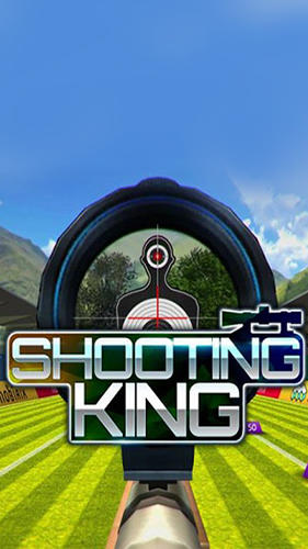 Shooting king
