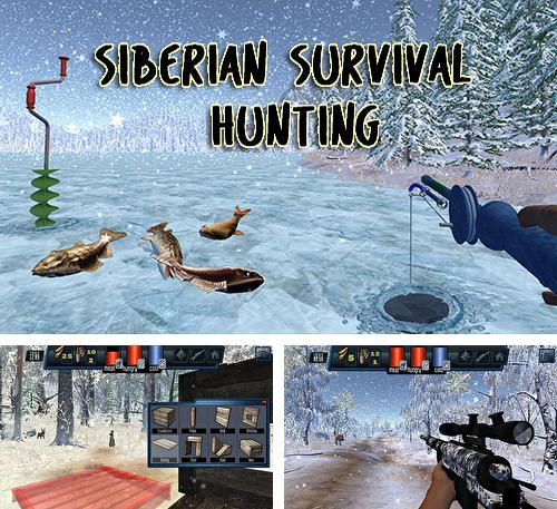 Siberian survival: Hunting and fishing