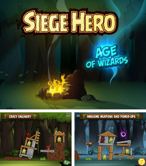 In addition to the game Tribe Hero for Android phones and tablets, you can also download Siege hero: Wizards for free.