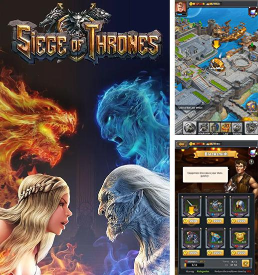 In addition to the game Slashy souls for Android phones and tablets, you can also download Siege of thrones for free.