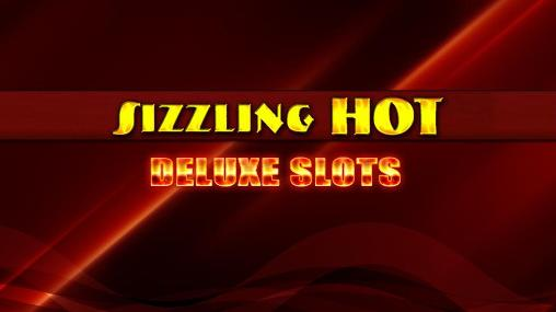 Sizzling hot deluxe slots