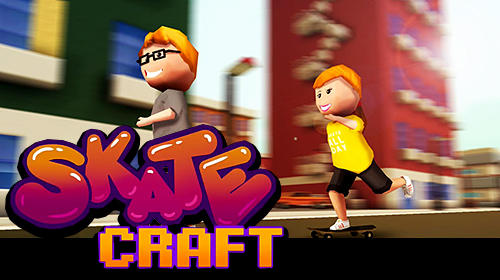 Skate craft: Pro skater in city skateboard games poster