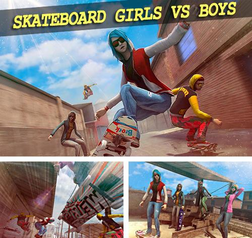 Skateboard: Girls vs boys