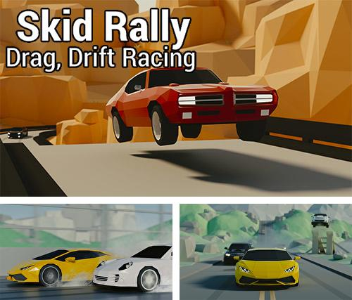 Skid rally: Drag, drift racing