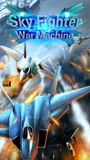 Sky fighter: War machine poster
