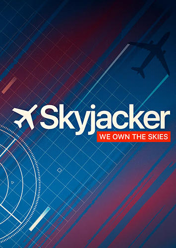 Skyjacker: We own the skies обложка