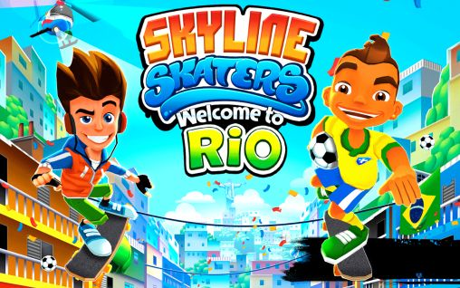 Skyline skaters: Welcome to Rio обложка