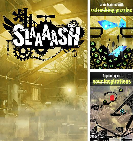 Slaaaash: Cut and smash!