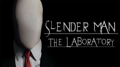 Slender man: The laboratory poster