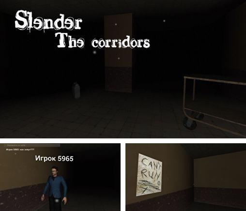 In addition to the game Russias Army for Android phones and tablets, you can also download Slender: The corridors for free.