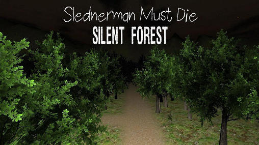 Slenderman must die. Chapter 3: Silent forest обложка