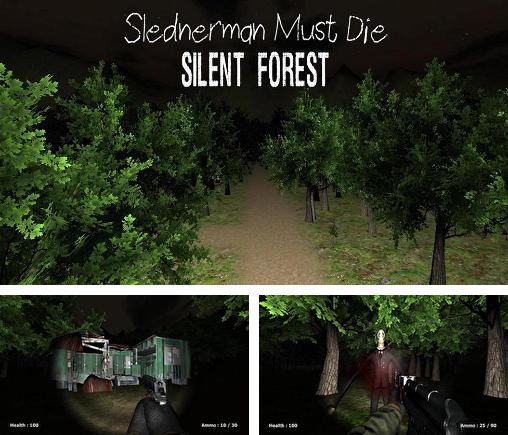In addition to the game Streets of Slender for Android phones and tablets, you can also download Slenderman must die. Chapter 3: Silent forest for free.