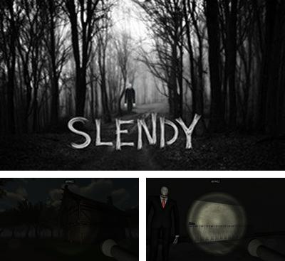 In addition to the game Slender: The Asylum for Android phones and tablets, you can also download Slendy for free.