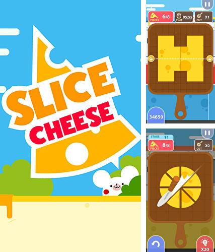 Slice cheese