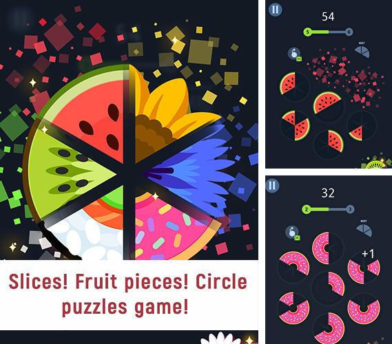Slices! Fruit pieces! Circle puzzles game!