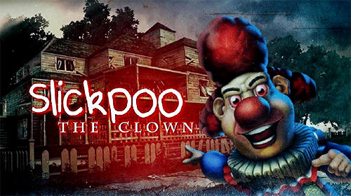 Slickpoo: The clown poster