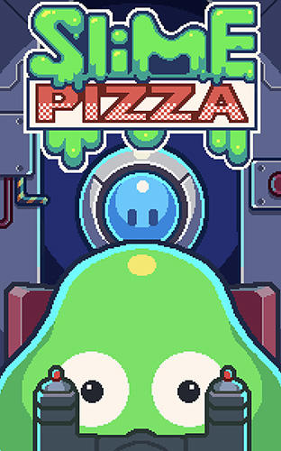 Slime pizza poster