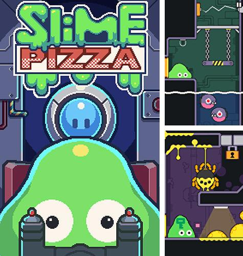 Slime pizza