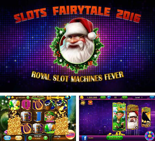 En plus du jeu Machines à sous de ferme: Casino pour téléphones et tablettes Android, vous pouvez aussi télécharger gratuitement Machines à sous fantastiques 2016: Machines à sous royales. Fièvre, Slots fairytale 2016: Royal slot machines fever.