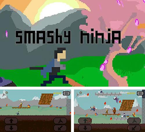 In addition to the game Path to Valhalla for Android phones and tablets, you can also download Smashy ninja for free.