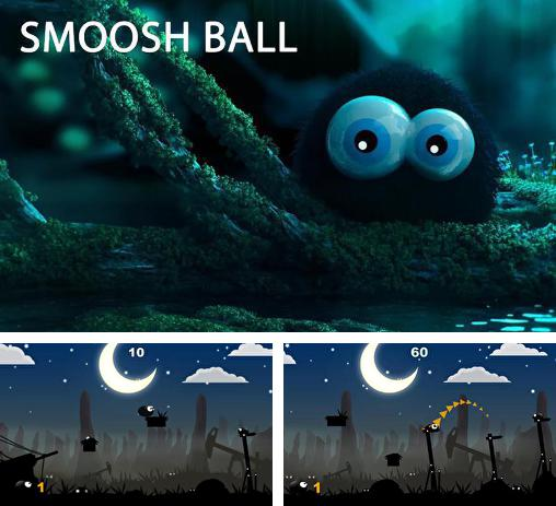 In addition to the game Person the History for Android phones and tablets, you can also download Smoosh ball for free.