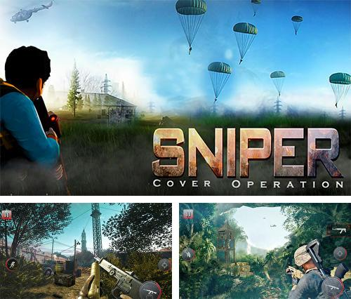 Sniper cover operation