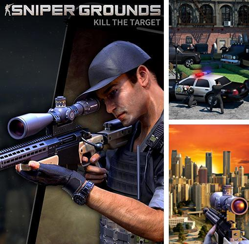 Sniper grounds: Kill the target