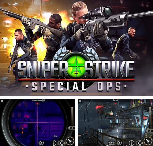 In addition to the game Sniper: Ghost warrior for Android phones and tablets, you can also download Sniper strike: Special ops for free.