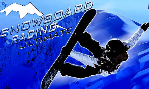 Snowboard racing ultimate