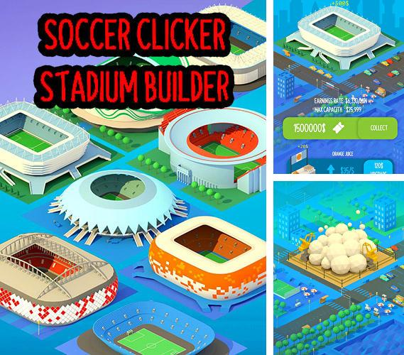 Soccer clicker stadium builder