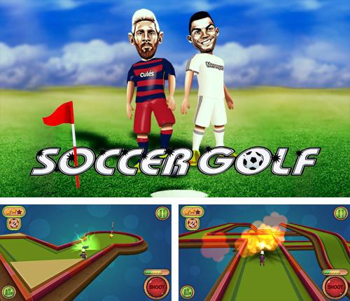In addition to the game Cueist for Android phones and tablets, you can also download Soccer golf for free.