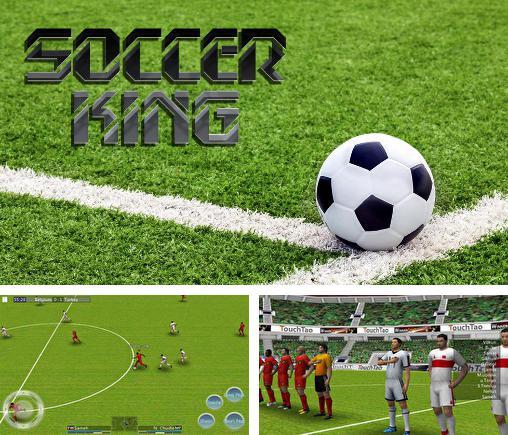 Descargar Soccer King Para Android Gratis El Juego Rey Del Futbol