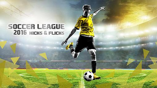 Soccer league 2016: Kicks and flicks обложка