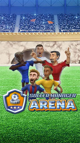 Soccer manager arena poster