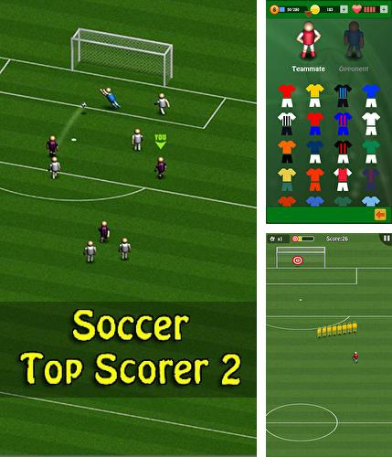 In addition to the game Retro soccer: Arcade football game for Android phones and tablets, you can also download Soccer: Top scorer 2 for free.